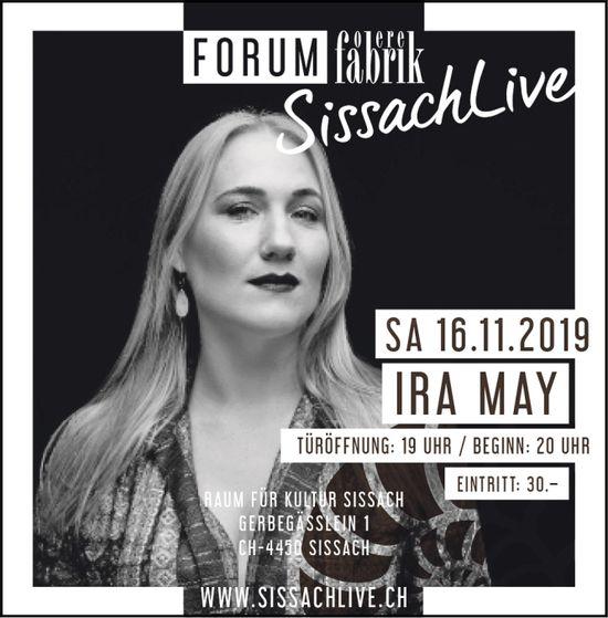 Ira May, 16. November, Forum Obere Fabrik, SissachLive