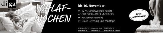 Schlafwochen, bis 16. November, Diga Möbel, Hägendorf