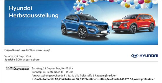 Hyundai Herbstausstellung, 21. - 23. September, K. Graf Automobile AG