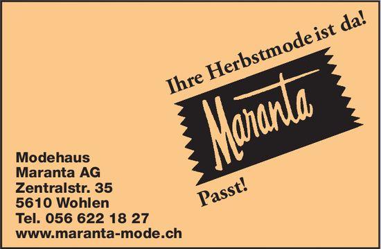 Modehaus Maranta AG - Ihre Herbstmode ist da!
