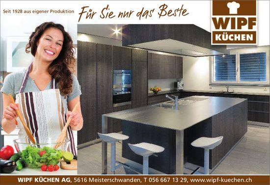 WIPF KÜCHEN AG - Für Sie nur das Beste