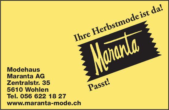 Modehaus Maranta AG - Ihre Herbsmode ist da!