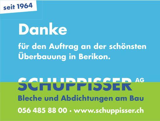 Schuppisser AG - Danke für den Auftrag an der schönsten Überbauung in Berikon.