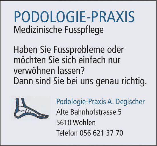 Podologie-Praxis A. Degischer - Medizinische Fusspflege