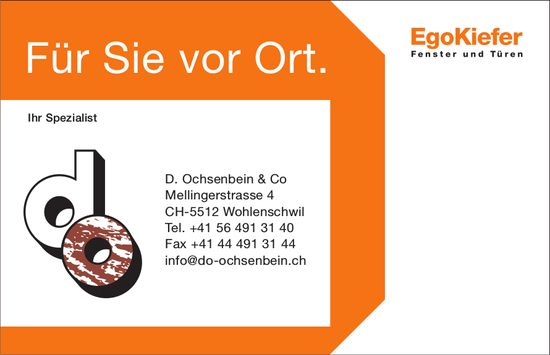 D. Ochsenbein & Co - Ihr Spezialist: Für Sie vor Ort.