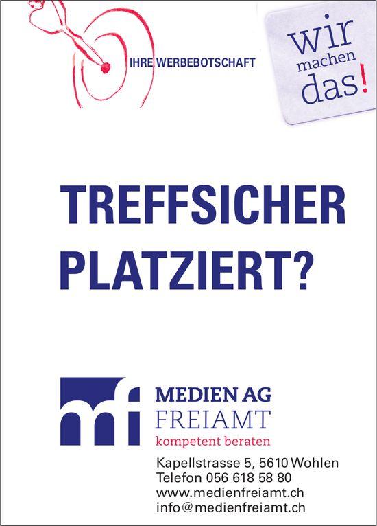 Medien AG Freiamt - Ihre Werbebotschaft treffsicher platziert? Wir machen das!