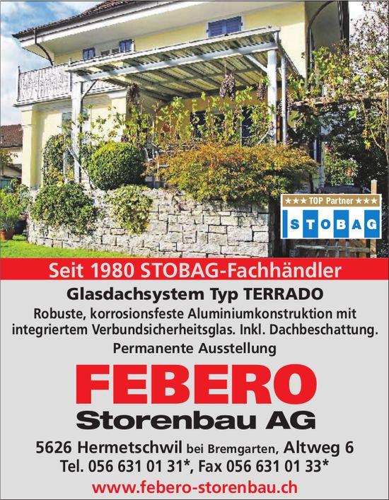 FEBERO Storenbau AG - Glasdachsystem Typ TERRADO