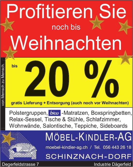 Profitieren Sie noch bis Weihnachten bis 20%, Möbel-Kindler-AG