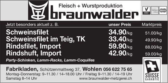 Fleisch + Wurstproduktion Braunwalder - Fabrikladen in Wohlen mit aktuellen Angeboten