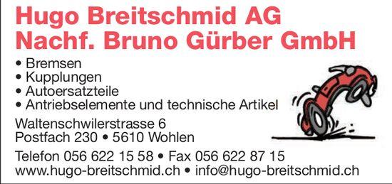 Hugo Breitschmid AG Nachfolger von Bruno Gürber GmbH in Wohlen
