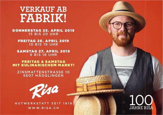 Risa, Hutwerkstatt, Hägglingen - VERKAUF AB FABRIK!, 25. - 27. April
