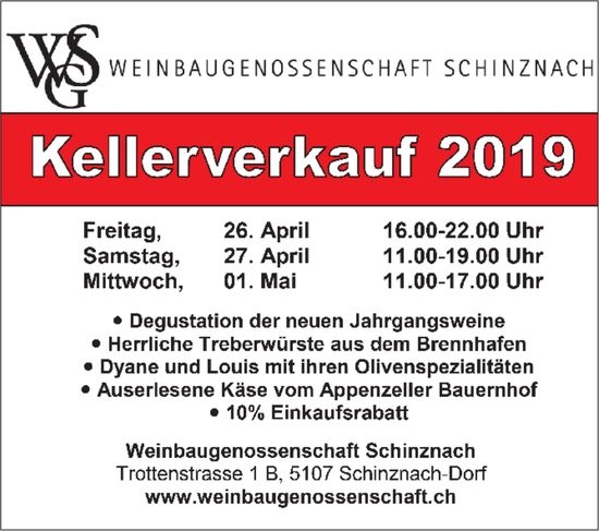 Kellerverkauf 2019, 26/27 April, 01 Mai, Schinznach-Dorf