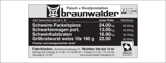 Fleisch + Wurstproduktion Braunwalder