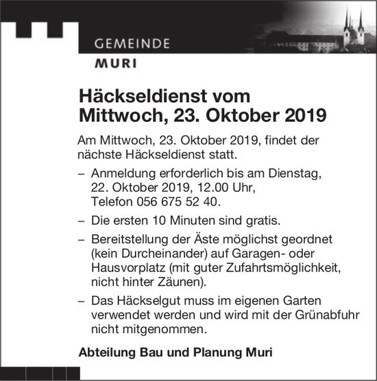 Gemeinde Muri - Häckseldienst vom 23. Oktober