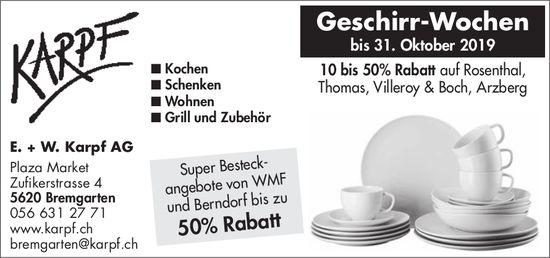 Karpf AG in Bremgarten - Geschirr-Wochen bis 31. Oktober