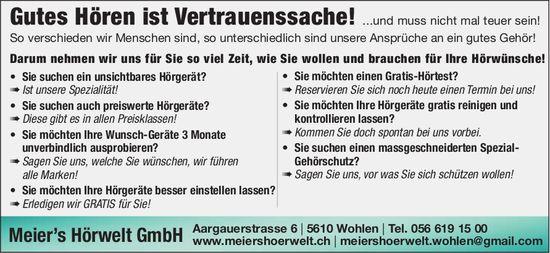 Meier's Hörwelt GmbH in  Wohlen - Gutes Hören ist Vertrauenssache
