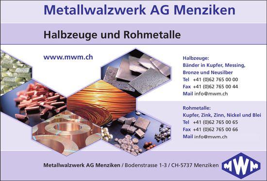 Metallwalzwerk AG Menziken - Halbzeuge und Rohmetalle