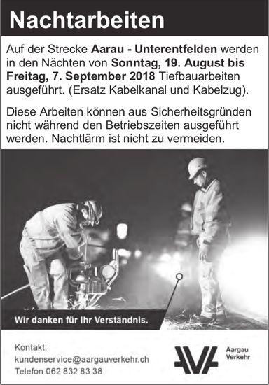 Aargau Verkehr - Nachtarbeiten, 19. August bis 7. September, Aarau-Unterentfelden