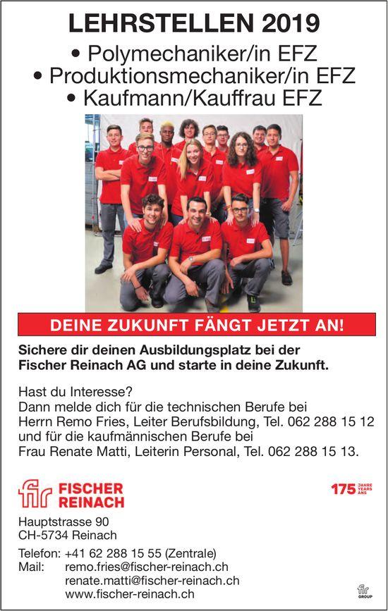 LEHRSTELLEN, Polymechaniker/in EFZ, Produktionsmechaniker/in EFZ, Kaufmann/Kauffrau EFZ, Reinach