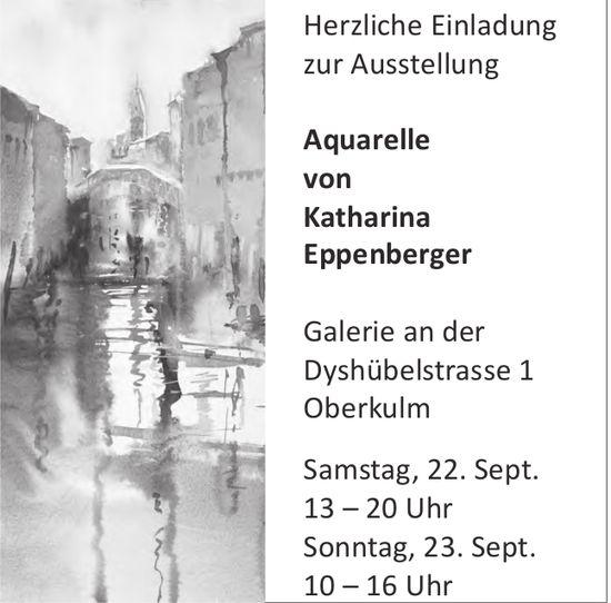 Ausstellung, Aquarelle von Katharina Eppenberger, 22./23. September, Galerie, Oberkulm