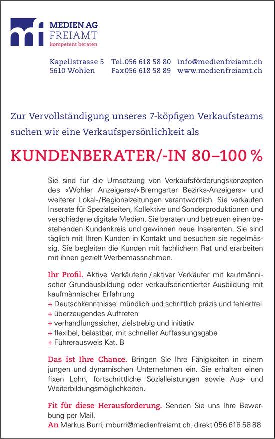 KUNDENBERATER/-IN 80–100 %, MEDIEN AG FREIAMT, Wohlen, gesucht