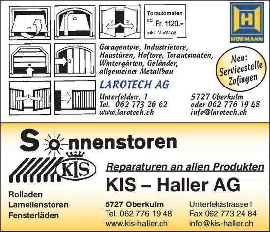 LAROTECH AG & KIS-HALLER, Oberkulm - Türen & Tore, Rollladen, Sonnenstoren