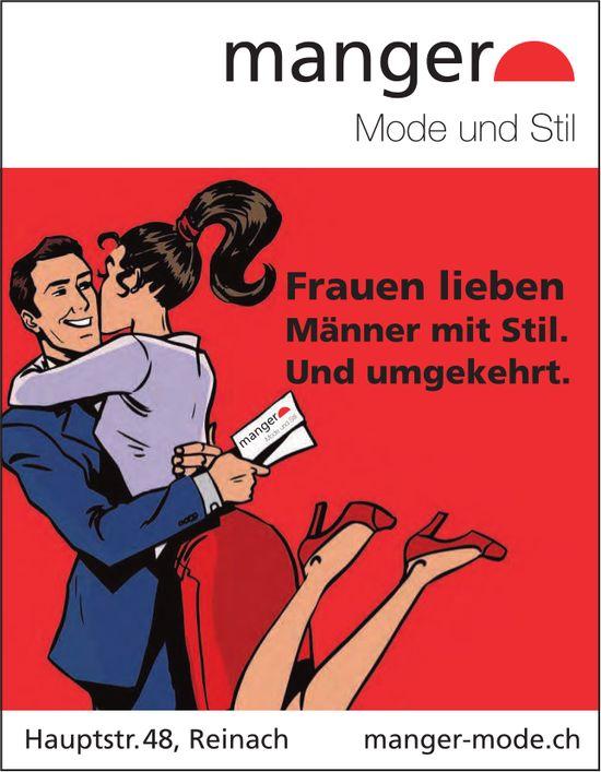 Manger Mode und Stil, Reinach - Frauen lieben Männer mit Stil. Und umgekehrt.