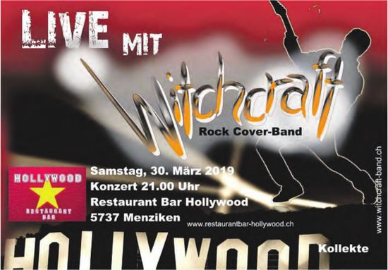 Konzert, LIVE mit Witchcraft, Rock Cover-Band, 30. März, Restaurant Bar Hollywood, Menziken