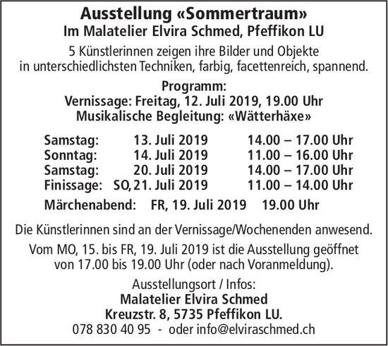 Ausstellung «Sommertraum», 12. - 21. Juli, Malatelier Elvira Schmed, Pfeffikon LU