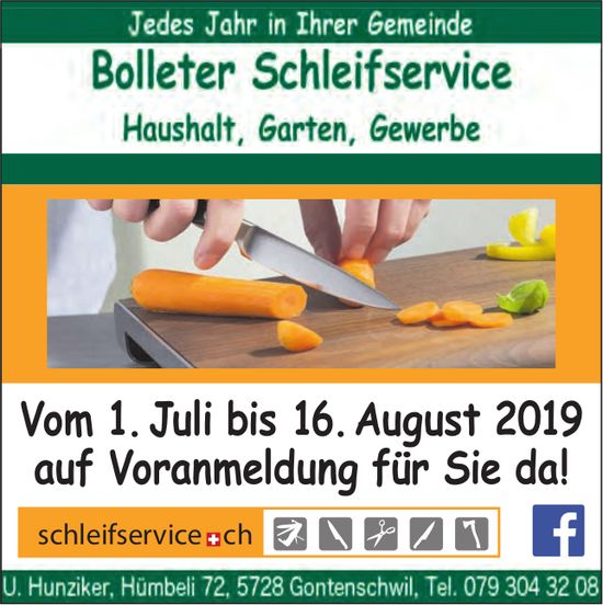 Bolleter Schleifservice, bis 16. August, in der Region