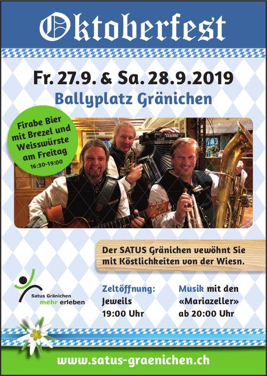 Oktoberfest, 27./28. September, Ballyplatz Gränichen