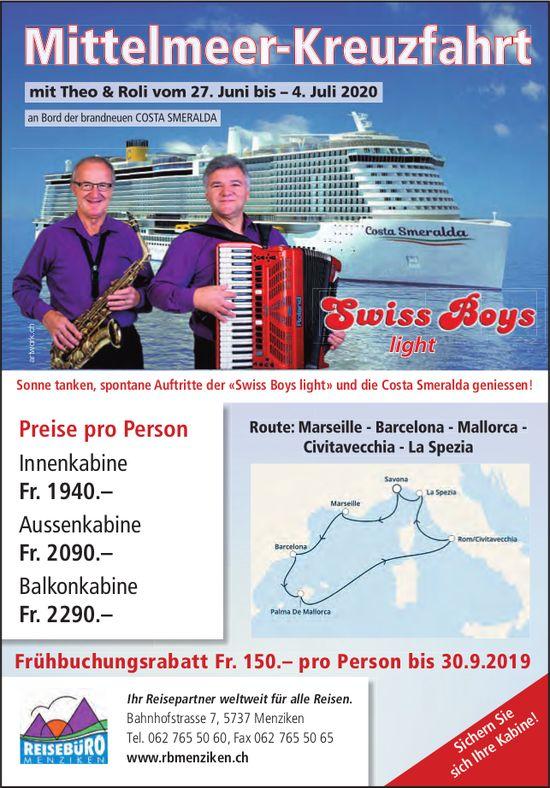 Reisebüro Menziken - Mittelmeer-Kreuzfahrt mit Theo & Roli vom 27. Juni bis - 4. Juli 2020