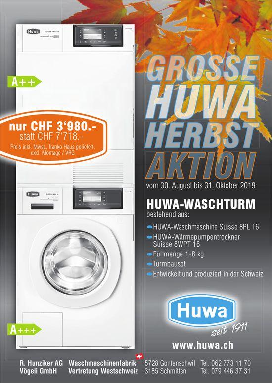 GROSSE HUWA HERBSTAKTION, bis 31. Oktober, R. Hunziker AG, Gontenschwil