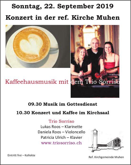 Konzert, Trio Sorriso, 22. September, in der ref. Kirche Muhen
