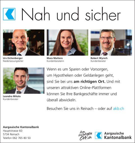 Aargauische Kantonalbank, Reinach - Nah und sicher