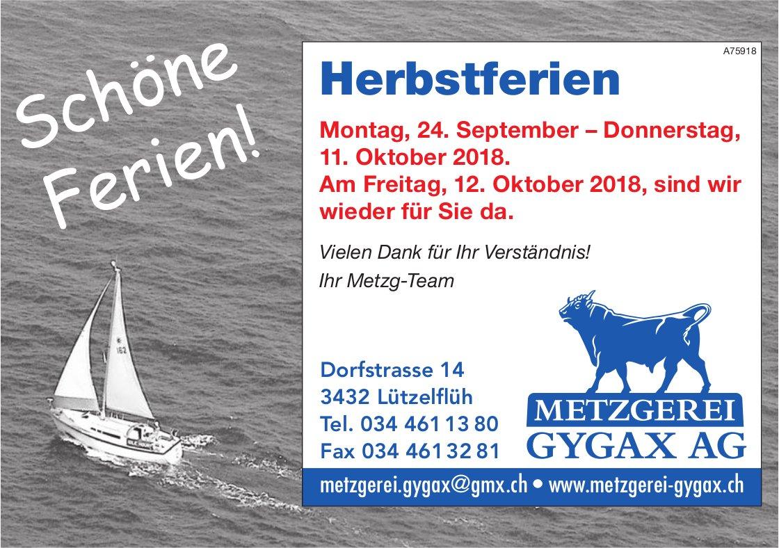 Metzgerei Gygax AG, Lützelflüh - Herbstferien, 24. September - 11. Oktober