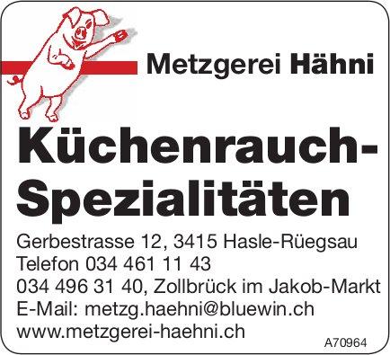 Metzgerei Hähni, Hasle-Rüegsau & Zollbrück - Küchenrauch-Spezialitäten