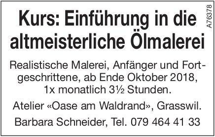 Kurs: Einführung in die altmeisterliche Ölmalerei, Atelier «Oase am Waldrand», Grasswil