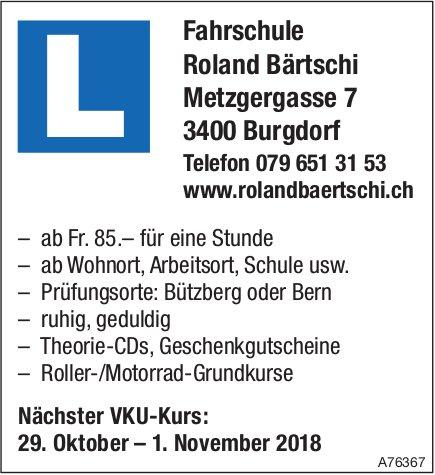 Nächster VKU-Kurs: 29. Oktober – 1. November, Fahrschule Roland Bärtschi, Burgdorf