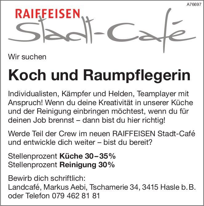Koch und Raumpflegerin bei Stadt-Café Raiffeisen gesucht