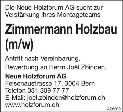 Zimmermann Holzbau (m/w), Neue Holzforum AG, Bern, gesucht