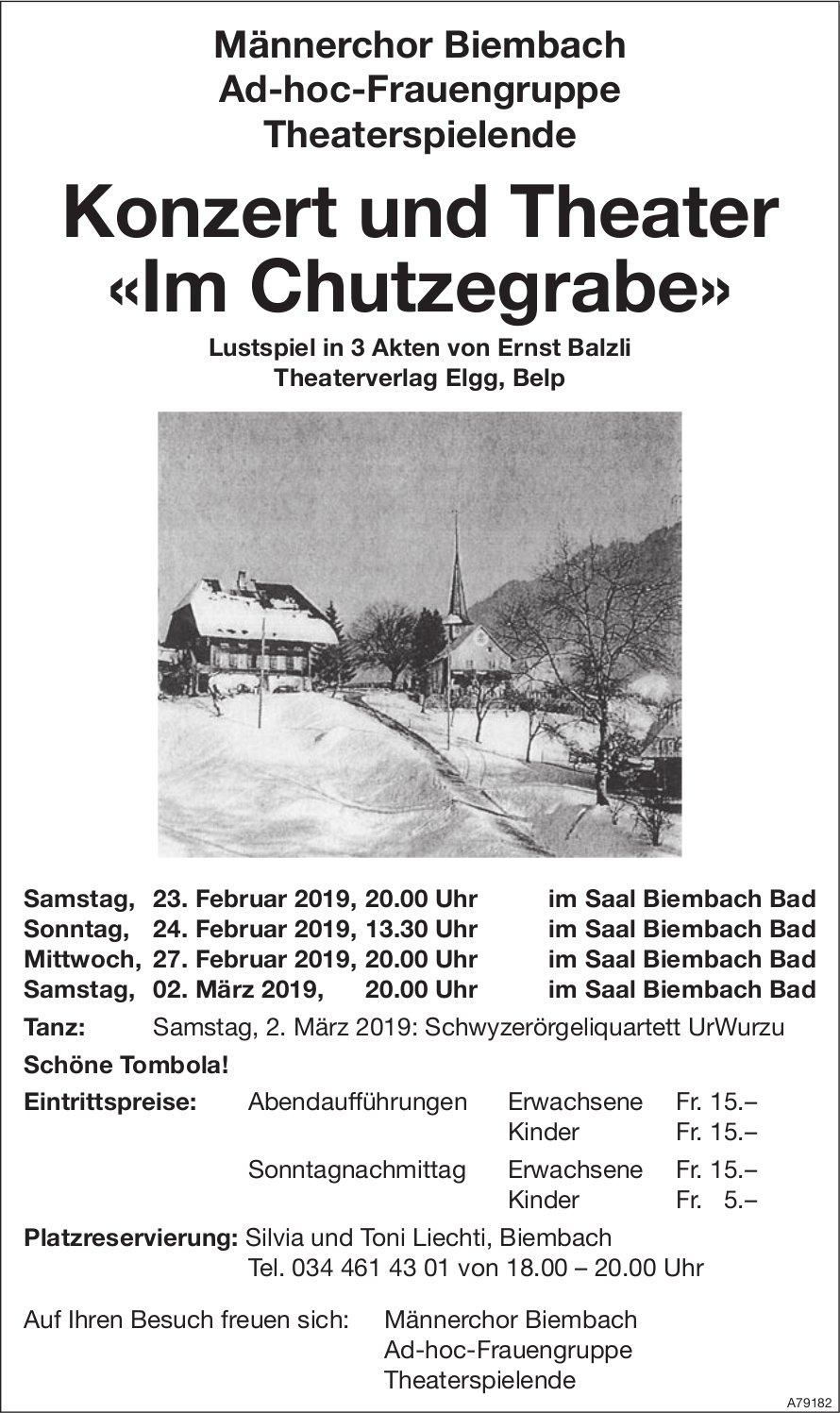 Konzert und Theater «Im Chutzegrabe», 23. /24. /27. Februar & 2. März, im Saal Biembach Bad