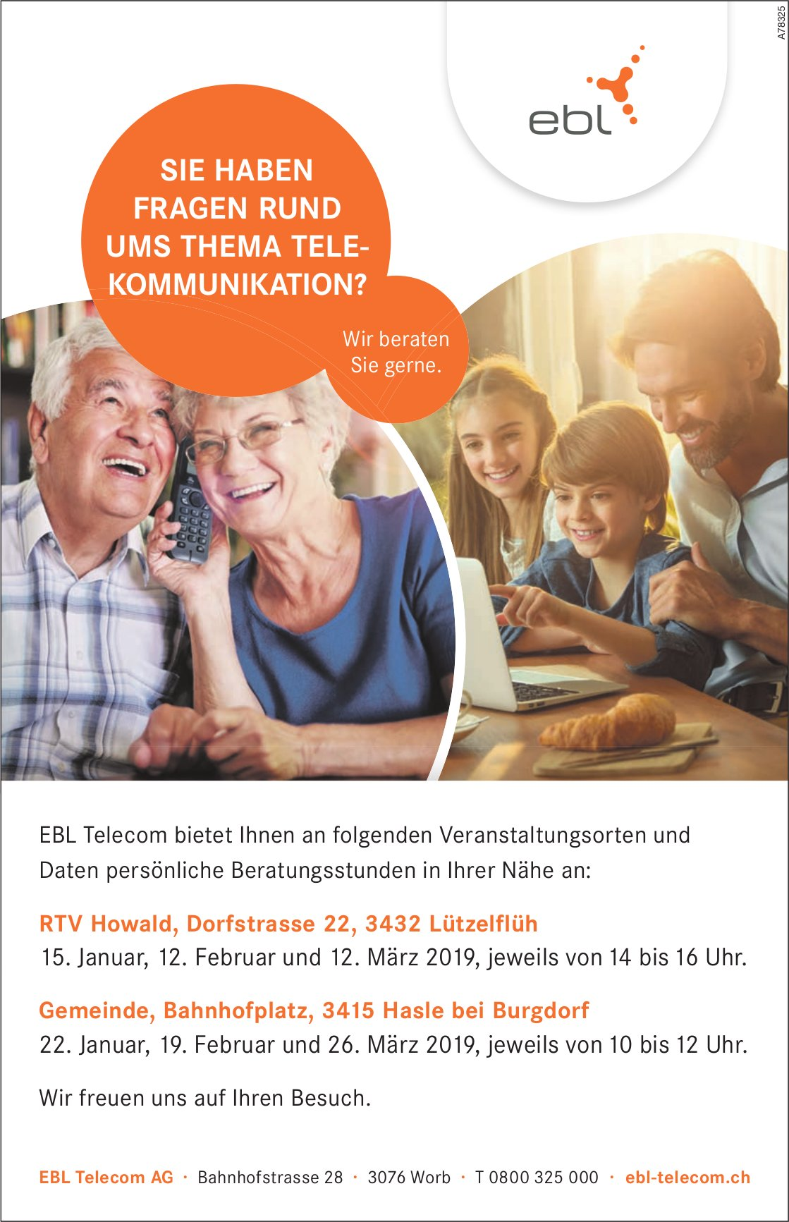 EBL Telecom, persönliche Beratungsstunden, 12. + 26. März, Lützelflüh & Hasle b. B.