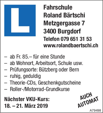 Nächster VKU-Kurs: 18. – 21. März, Fahrschule Roland Bärtschi, Burgdorf