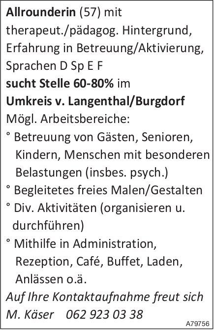 Allrounderin(57)mit therapeut./pädagog.Hintergrund sucht Stelle 60-80%, Langenthal/Burgdorf