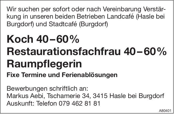 Koch 40–60%, Restaurationsfachfrau 40–60%, Raumpflegerin, Burgdorf, gesucht