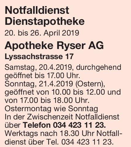 Notfalldienst Dienstapotheke, 20. - 26. April - Apotheke Ryser AG