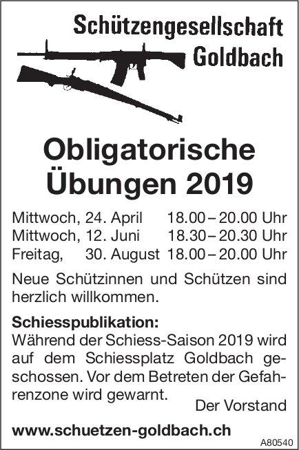 Obligatorische Übungen 2019, 24. April, 12. Juni & 30. August - Schützengesellschaft  Goldbach