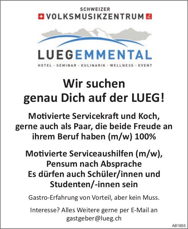 Motivierte Servicekraft und Koch, sowie Serviceaushilfen (m/w), HOTEL LUEG EMMENTAL, gesucht