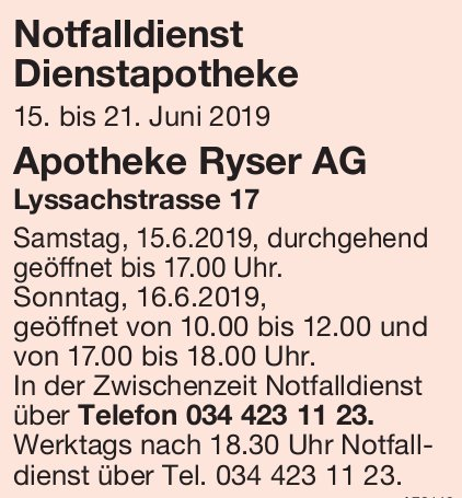 Notfalldienst Dienstapotheke, 15. - 21. Juni - Apotheke Ryser AG